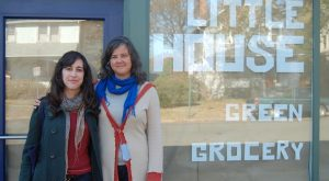 Little House Green Grocery owners Jessica Goldberg and Erin Wright