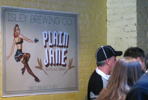 Isley's inaugural batches included the Plain Jane Belgian white ale.