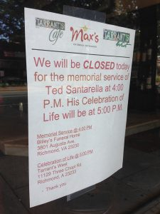 Santarella's restaurants were closed on Thursday for his memorial service. (Michael Thompson)