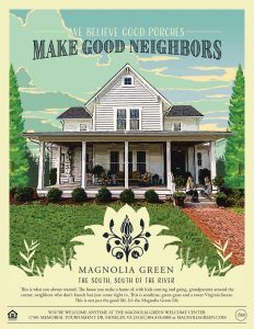 This poster was part of Dotted Line Collaborations' campaign for the Magnolia Green community.